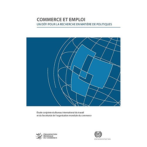 Commerce Et L'emploi (French Edition) by World Health Organization