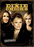 Dixie Chicks: Unauthorized [DVD] [Import]