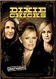 Dixie Chicks: Unauthorized [Import]
