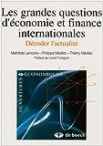 img - for les grandes questions d'economie et finance internationales decoder l'actualite book / textbook / text book