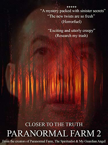 Paranormal Farm 2 Closer To The Truth on Amazon Prime Video UK