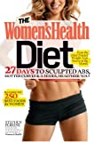 The Women's Health Diet, Stephen Perrine and Leah Flickinger, 1609619927