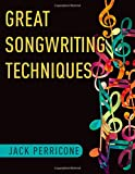 Great Songwriting Techniques