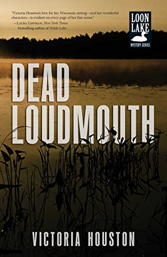 Dead Loudmouth (A Loon Lake Mystery Book 16)