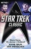 img - for Star Trek - Classic: Keine Spur von Menschen: Roman (German Edition) book / textbook / text book