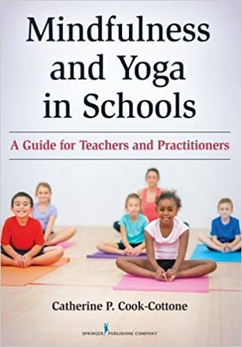 Mindfulness And Yoga In Schools: A Guide For Teachers And Practitioners Download.zip
