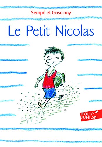 Le Petit Nicolas (Adventures of Petit Nicolas) (French Edition)