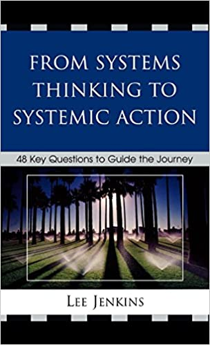 Book From Systems Thinking to Systematic Action: 48 Key Questions to Guide the Journey
