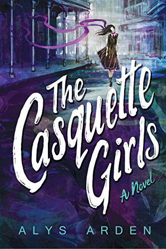 The Casquette Girls (The Casquette Girls Series Book 1) cover
