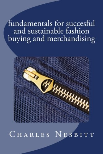 fundamentals for succesful and sustainable fashion buying and ()