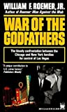 War of the Godfathers by William F. Roemer Jr. (1991-10-21)