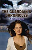The Guardian's Chronicles - A New Dawn