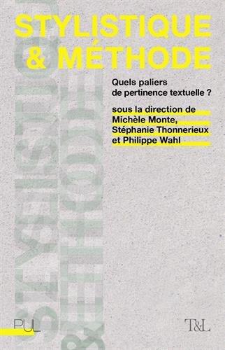 Stylistique et méthode : Quels paliers de pertinence textuelle ?