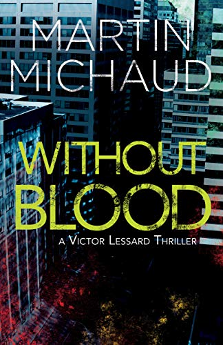 Book Cover: Without Blood: A Victor Lessard Thriller