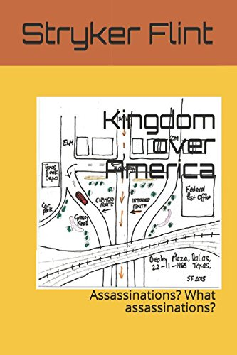Kingdom over America: Assassinations? What assassinations? PDF
