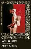 Libros de sangre - Volúmenes I, II, III (Gótica)