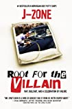 Root for the Villain: Rap, Bull$hit, and a Celebration of Failure
