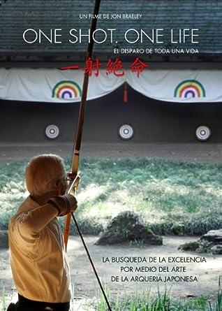 Amazon.com: One Shot. One Life (español): Japanese Archery ...