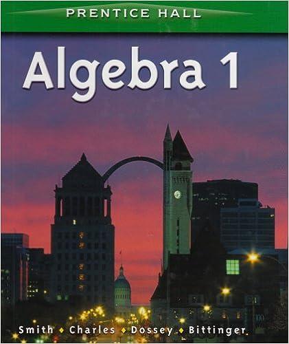 ALGEBRA 1 BY SMITH STUDENT EDITION 2001C