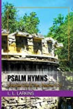 Psalm Hymns: Volumes One and Two, Psalms 1-72
