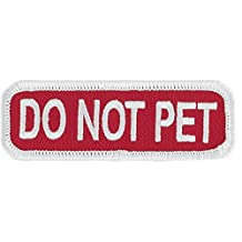 "DO NOT PET (Red/White) Sew-On Service Dog Embroidered Patch - 3"" X 1"""