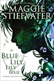 """The Raven Cycle #3 Blue Lily, Lily Blue"" av Maggie Stiefvater"