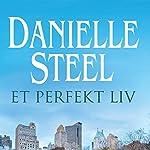 Et perfekt liv | Danielle Steel