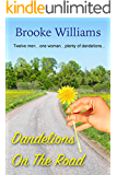 Dandelions on the Road (Dandelion Series Book 2)