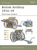 img - for British Artillery 1914 19: Field Army Artillery (New Vanguard) book / textbook / text book