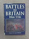 img - for Battles in Britain, 1066-1746 book / textbook / text book