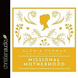 Missional Motherhood Audiobook