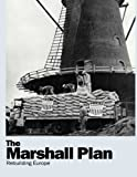 img - for The Marshall Plan: Rebuilding Europe book / textbook / text book
