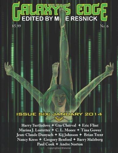 Galaxy's Edge Magazine: Issue 6, January 2014