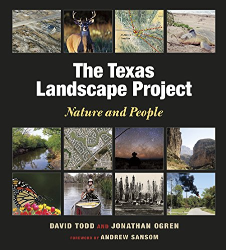 The Texas Landscape Project: Nature and People (Kathie and Ed Cox Jr. Books on Conservation Leadership, sponsored by The Meadows Center for Water and the Environment, Texas State ()