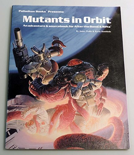 Mutants in Orbit (Rifts/After the Bomb)