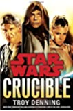 Crucible (Star Wars (Del Rey))