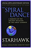 cover of Spiral Dance, The - 20th Anniversary: A Rebirth of the Ancient Religion of the Goddess: 20th Anniver