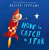 How to Catch a Star: Complete & Unabridged