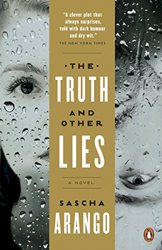 The Truth and Other Lies by [Arango, Sascha]