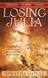 Losing Julia, Jonathan Hull, 0440234859