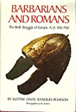 Barbarians and Romans, Justine D. Randers-Pherson, 0806118180