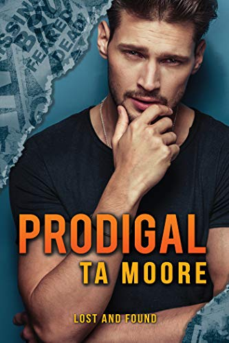 Prodigal (Lost and Found Book 1) by [Moore, TA]
