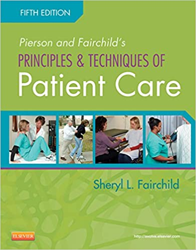 Principles-and-Techniques-of-Patient-Care,-5th-Edition
