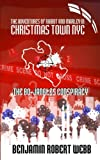 The Adventures of Rabbit & Marley in Christmas Town NYC: The Bo-Jangles Conspiracy (Volume 1)