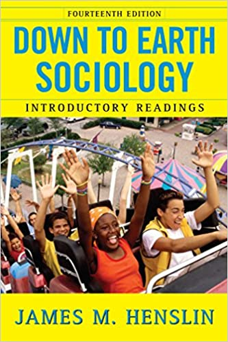 Down to earth sociology 14th edition introductory readings down to earth sociology 14th edition introductory readings fourteenth edition kindle edition by james m henslin politics social sciences kindle fandeluxe Gallery