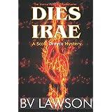 Dies Irae: A Scott Drayco Mystery (Scott Drayco Mystery Series) (Volume 3)