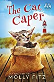 The Cat Caper (Pet Whisperer P.I. Book 5)