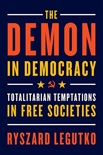 The Demon in Democracy: Totalitarian Temptations in Free - Party European System