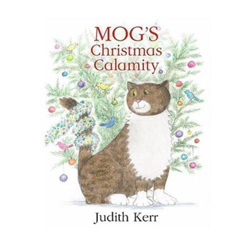 Mog's Christmas Calamity: Amazon.co.uk: Kerr, Judith: Books