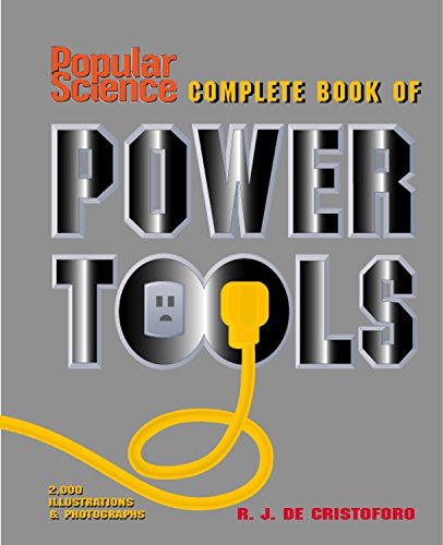 Popular Science Complete Book of Power Tools (Best Woodworking Machinery Brands)